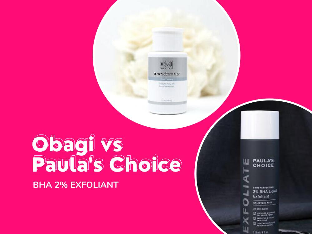 Nên dùng Obagi hay Paula's Choice